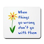 When Things Go Wrong V3 Mousepad