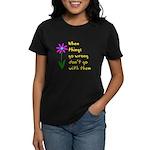 When Things Go Wrong V3 Women's Dark T-Shirt