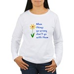 When Things Go Wrong V3 Women's Long Sleeve T-Shir