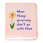 When Things Go Wrong V3 baby blanket