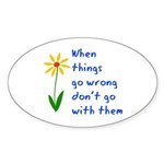 When Things Go Wrong V3 Sticker (Oval 50 pk)