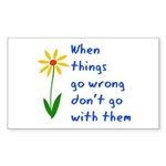 When Things Go Wrong V3 Sticker (Rectangle 50 pk)