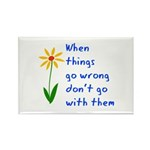 When Things Go Wrong V3 Rectangle Magnet (100 pack