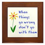 When Things Go Wrong V3 Framed Tile