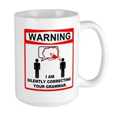 Warning: I am silently correcting your grammar. La