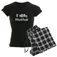 I Love Brenton Pajamas
