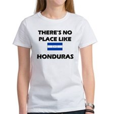 There Is No Place Like Honduras Tee