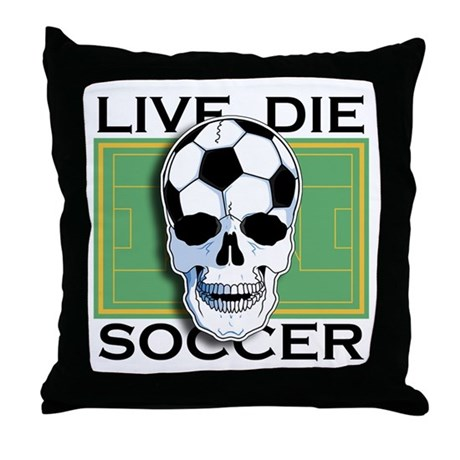 Live, Die, Soccer Throw Pillow