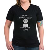 Can't Brain Today Shirt
