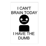 Can't Brain Today Postcards (Package of 8) - I Can't Brain Today, I Have The Dumb