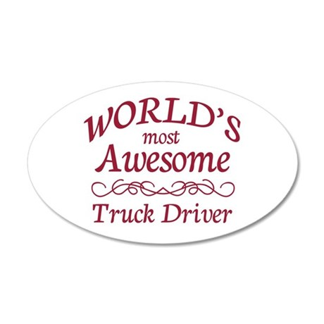 Awesome Truck Driver 35x21 Oval Wall Decal