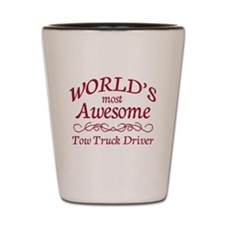 Awesome Tow Truck Driver Shot Glass