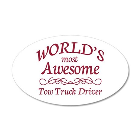 Awesome Tow Truck Driver 35x21 Oval Wall Decal
