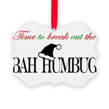 Cute Bah humbug Ornament