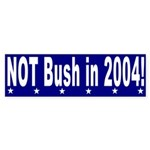 Not Bush in 2004 Bumper Sticker