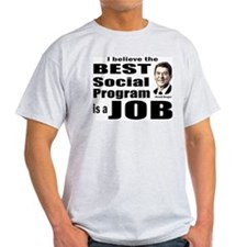 Reagan Quote - Best Social Program Job T-Shirt