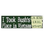 I took Bush's Place Bumper Sticker