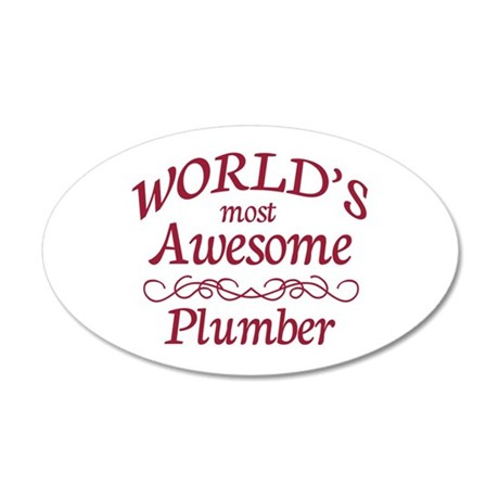 Awesome Plumber 20x12 Oval Wall Decal