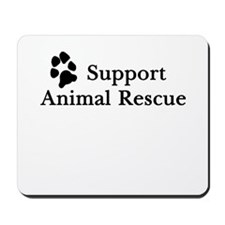 Support Animal Rescue Mousepad