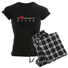 My Heart Belongs To Aliza Pajamas