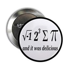 "I Ate Some Delicious Pi Math Joke 2.25"" Butto"