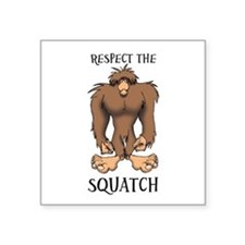 "RESPECT THE SQUATCH Square Sticker 3"" x 3"""