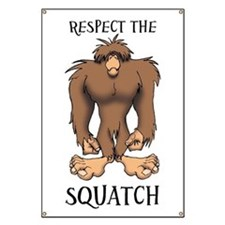 RESPECT THE SQUATCH Banner