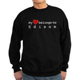 My Heart Belongs To Edison Sweatshirt