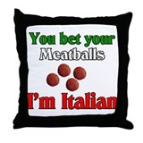 You Bet Your Meatballs Throw Pillow