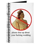 shut up about your wedding journal