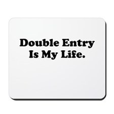 Double Entry Cruel Accountant Quote Mousepad