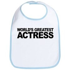 World's Greatest Actress Bib
