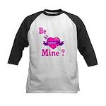 Be Mine Valentine Kids Baseball Jersey