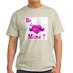 Be Mine Valentine Ash Grey T-Shirt