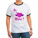 Be Mine Valentine Ringer T