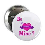 Be Mine Valentine Button