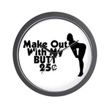 Make Out With My Butt Wall Clock