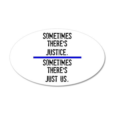 Justice 20x12 Oval Wall Decal