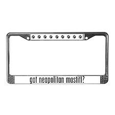 Got Neapolitan Mastiff? License Plate Frame