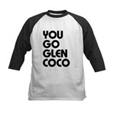 You go Glen Coco Tee