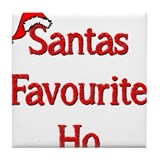 Santas Favourite Ho Tile Coaster