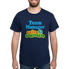 Team Manager Extraordinaire T-Shirt