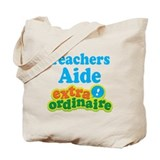 Teacher aide Tote Bags