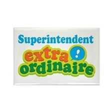 Superintendent Extraordinaire Rectangle Magnet