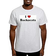 I Love Backseats Ash Grey T-Shirt