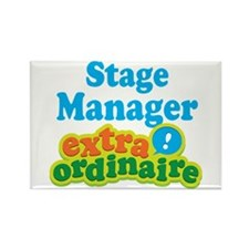 Stage Manager Extraordinaire Rectangle Magnet (10