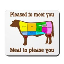 Meat to Please You Mousepad