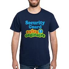Security Guard Extraordinaire T-Shirt