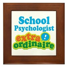 School Psychologist Extraordinaire Framed Tile