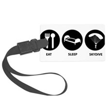 Eat Sleep Skydive Luggage Tag